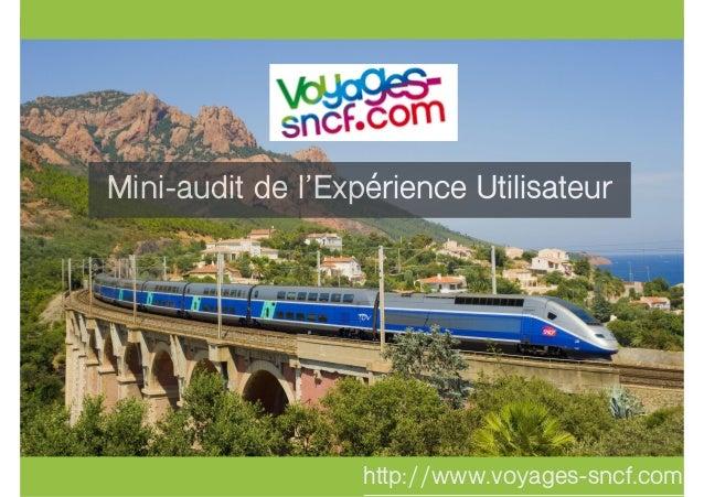 http://www.voyages-sncf.com/ Mini-audit de l'Expérience Utilisateur