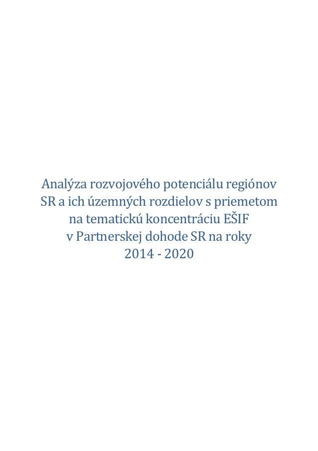 Analýza rozvojového potenciálu regiónov SR a ich územných rozdielov s priemetom na tematickú koncentráciu EŠIF v Partnersk...