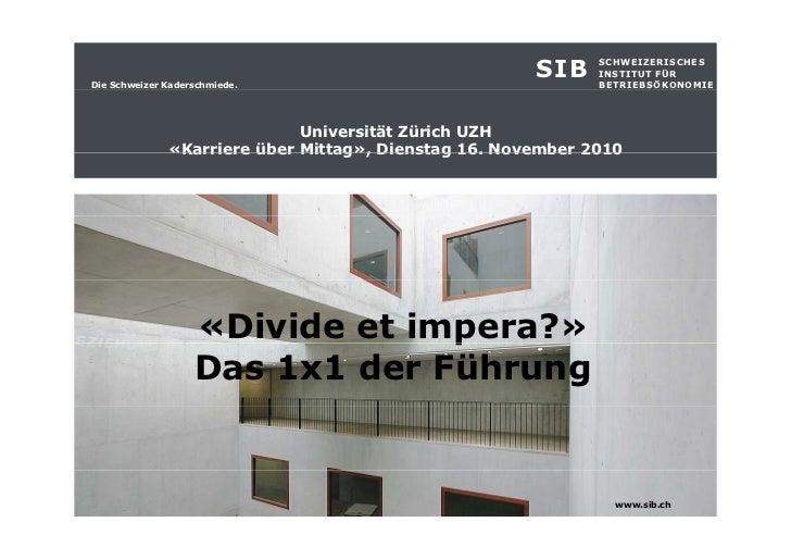 Die Schweizer Kaderschmiede.                                                      SIB    SCHWEIZERISCHES                  ...