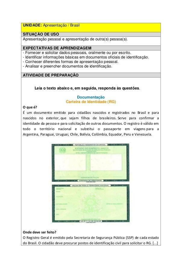 UNIDADE: Apresentação / Brasil SITUAÇÃO DE USO Apresentação pessoal e apresentação de outra(s) pessoa(s). EXPECTATIVAS DE ...