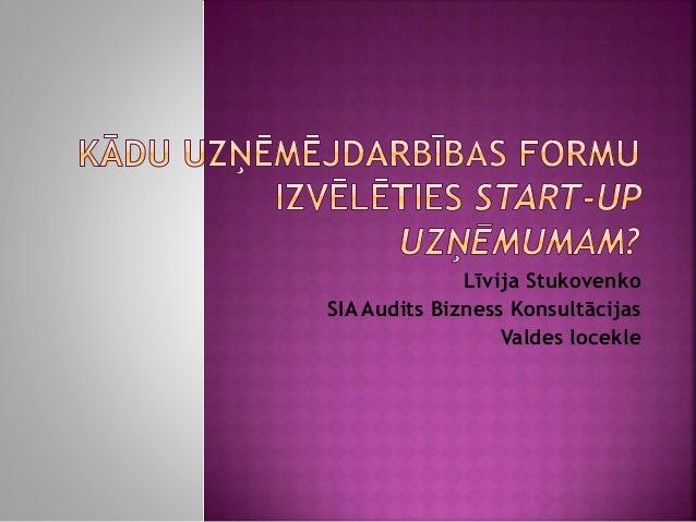 Līvija Stukovenko SIA Audits Bizness Konsultācijas Valdes locekle