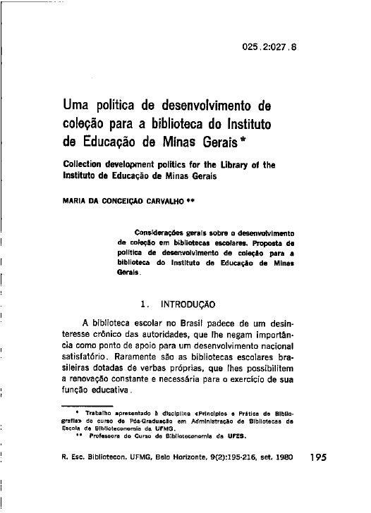 Uma política de desenvolvimento de coleção para o instituto de Educação de Minas Gerais