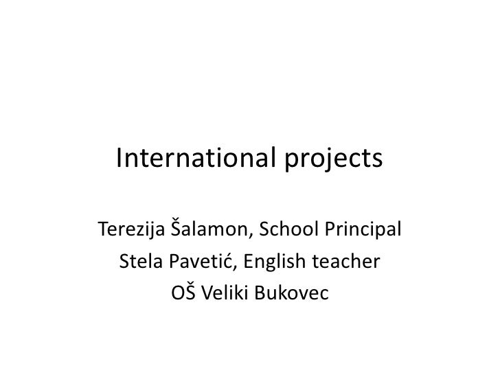International projects Veliki Bukovec Primary School