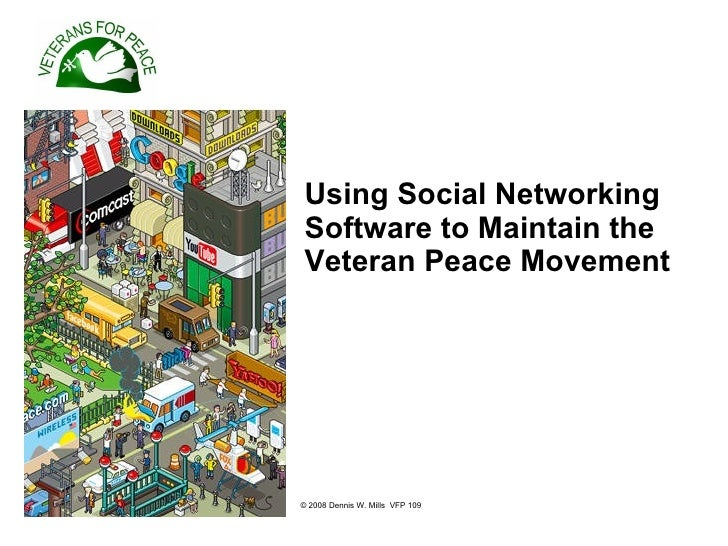Using Social Networking   Software to Maintain the Veteran Peace Movement