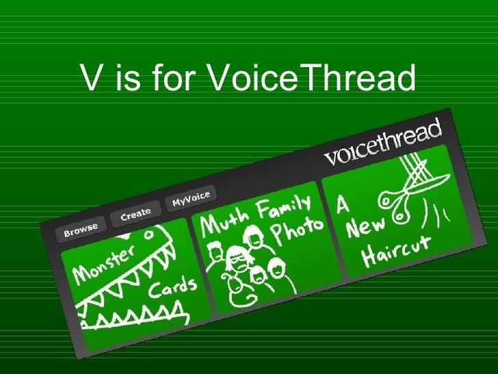 V is for VoiceThread