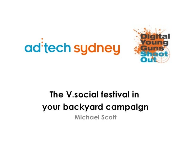 The V.social festival in  your backyard campaign Michael Scott