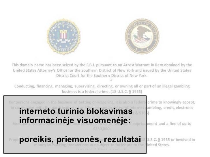 Interneto turinio blokavimas informacinėje visuomenėje: poreikis, priemonės, rezultatai