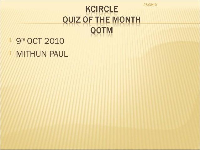 27/08/10   9TH OCT 2010   MITHUN PAUL