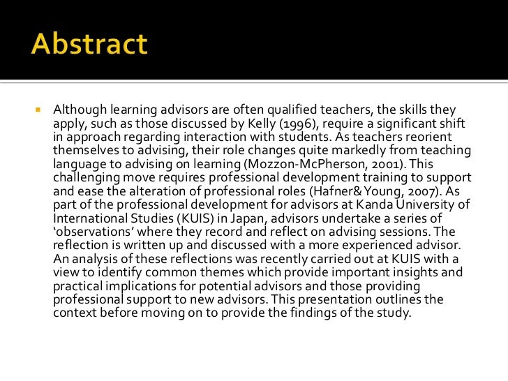    Although learning advisors are often qualified teachers, the skills they    apply, such as those discussed by Kelly (1...