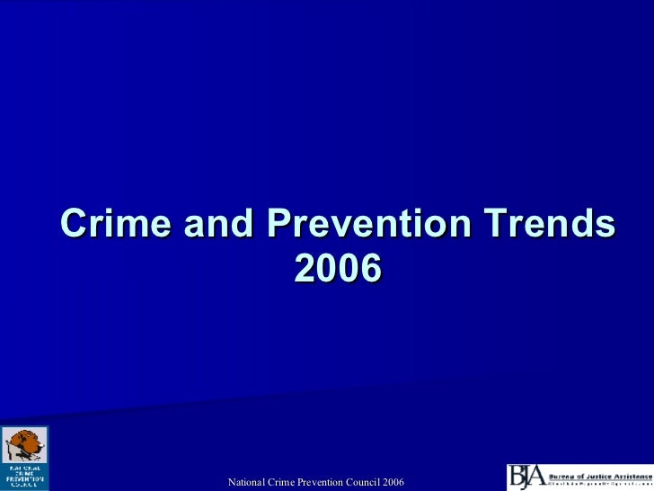 Crime And Prevention Trends 2006