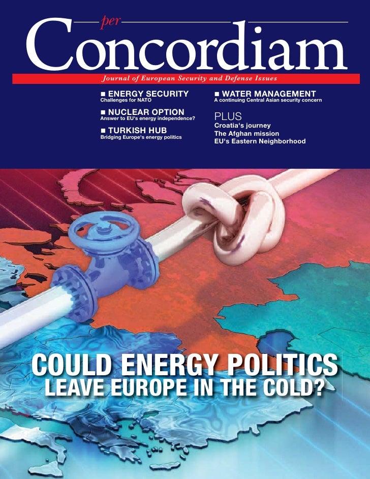 "per  Concordiam      2W]ZVIT WN -]ZWXMIV ;MK]ZQa IVL ,MNMV[M 1[[]M[      "" ENERGY SECURITY     Challenges for NATO        ..."