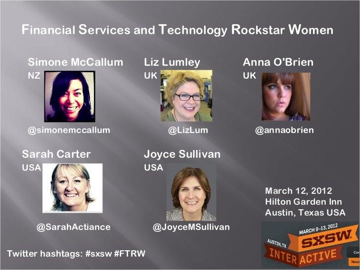 Financial Services and Technology Rockstar Women    Simone McCallum         Liz Lumley            Anna OBrien    NZ       ...