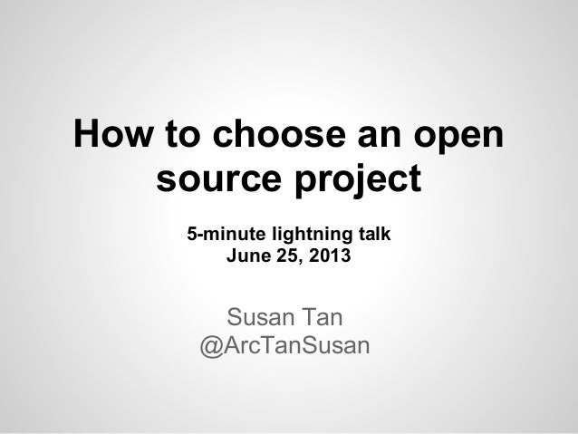 How to choose an open-source project