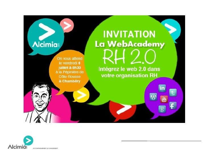 Web Academy RH 2.0 du 6 juillet 2012 à Côte Rousse (Chambéry)