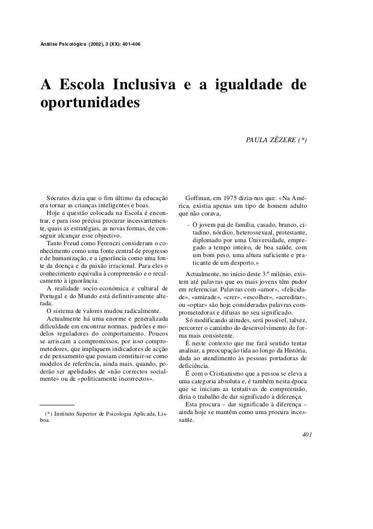 Análise Psicológica (2002), 3 (XX): 401-406A Escola Inclusiva e a igualdade deoportunidades                               ...