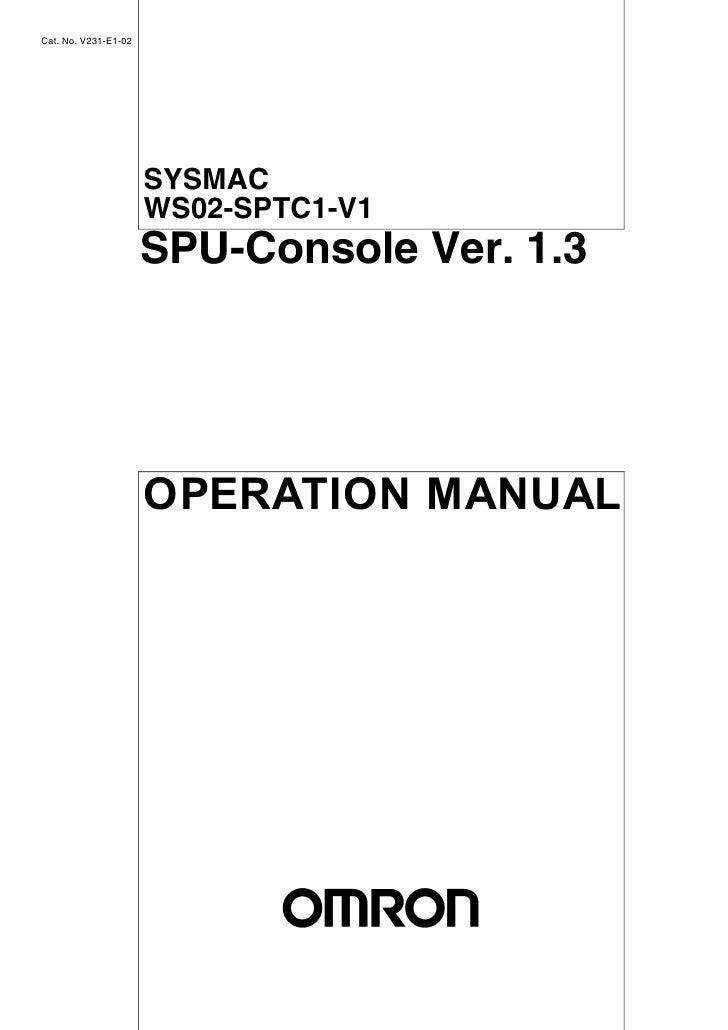 Cat. No. V231-E1-02                           SYSMAC                       WS02-SPTC1-V1                       SPU-Console...