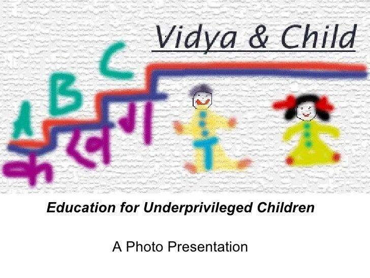 Vidya & Child : A Photostory