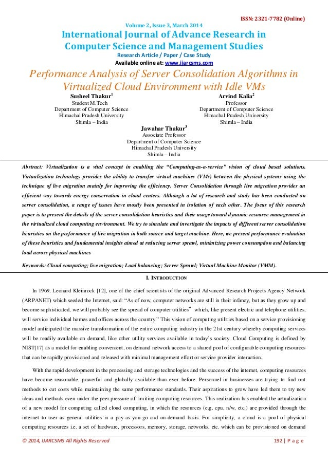 Performance Analysis of Server Consolidation Algorithms in  Virtualized Cloud Environment with Idle VMs