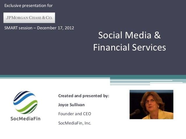 Exclusive presentation forSMART session – December 17, 2012                                                  Social Media ...