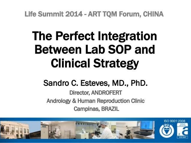 Sandro C. Esteves, MD., PhD. Director, ANDROFERT Andrology & Human Reproduction Clinic Campinas, BRAZIL The Perfect Integr...