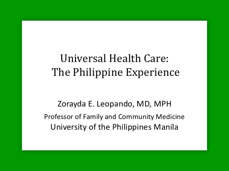 Universal Health Care: the Philippine experience