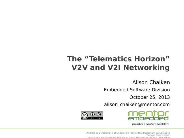 """The """"Telematics Horizon"""" V2V and V2I Networking"""