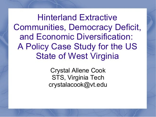 Hinterland ExtractiveCommunities, Democracy Deficit, and Economic Diversification: A Policy Case Study for the US     Stat...