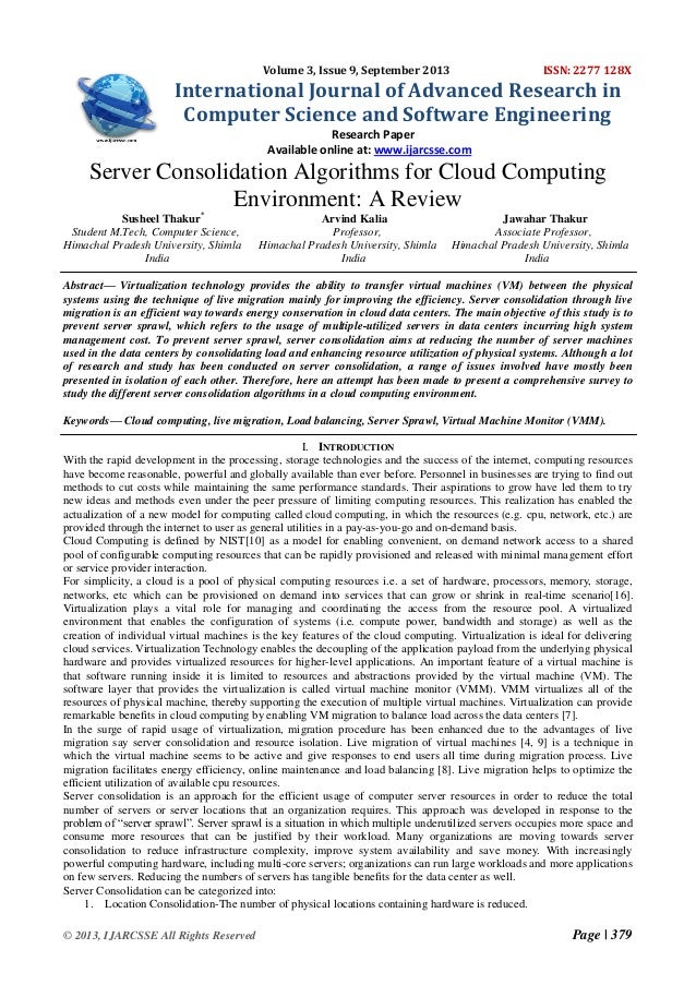 SERVER COSOLIDATION ALGORITHMS FOR CLOUD COMPUTING: A REVIEW