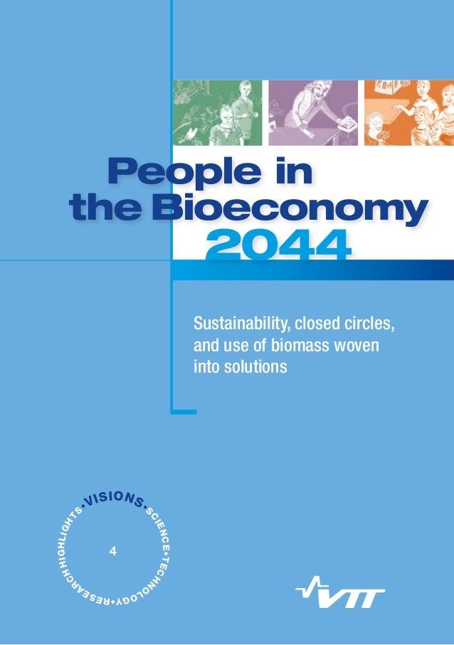 People in the Bioeconomy 2044. VTT Visions 4