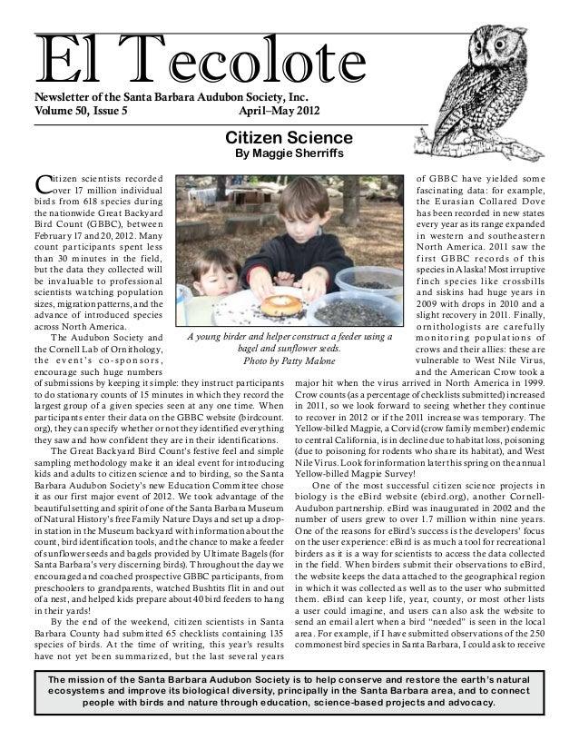 El TecoloteNewsletter of the Santa Barbara Audubon Society, Inc. Volume 50, Issue 5 April–May 2012 The mission of the ...