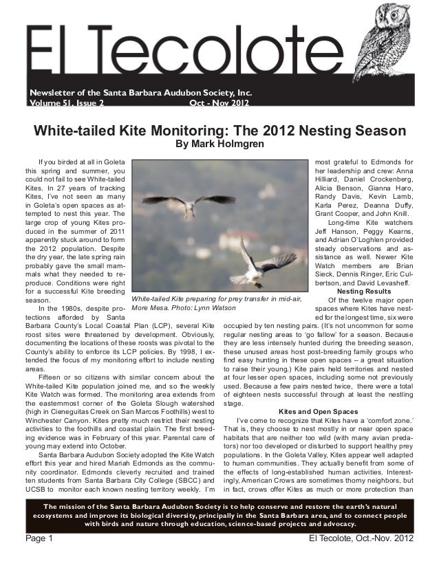 El Tecolote, Oct.-Nov. 2012Page 1 The mission of the Santa Barbara Audubon Society is to help conserve and restore the ear...