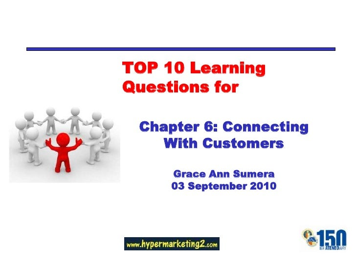 TOP 10 Learning Questions for<br />Chapter 6: Analyzing Consumer Markets<br />Grace Ann Sumera<br />03 September 2010<br />