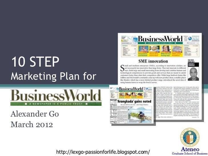 10 STEP  Marketing Plan for  Alexander Go March 2012