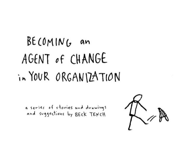 Becoming an Agent of Change in Your Organization v6