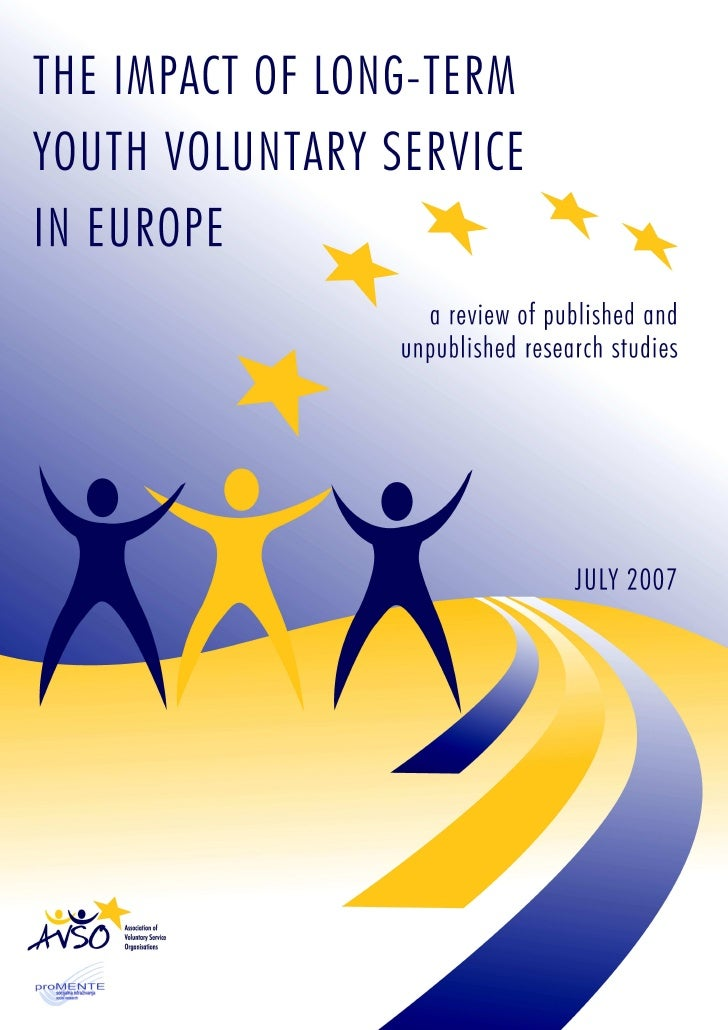 The impact of long-term youth voluntary service in Europe: a review of published and unpublished research studies Status: ...