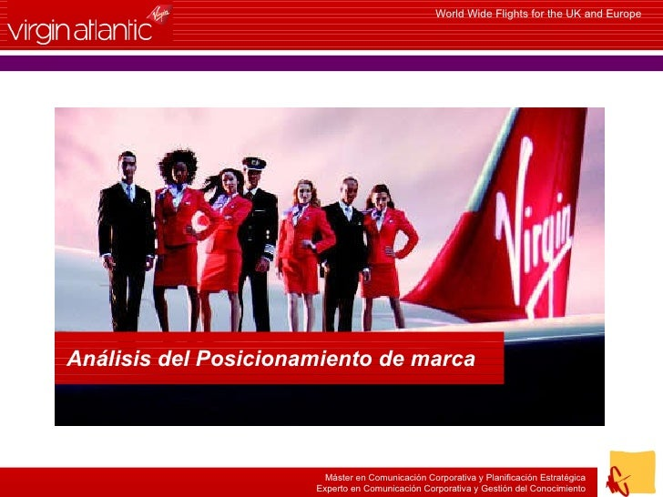 World Wide Flights for the UK and Europe Máster en Comunicación Corporativa y Planificación Estratégica Experto en Comunic...