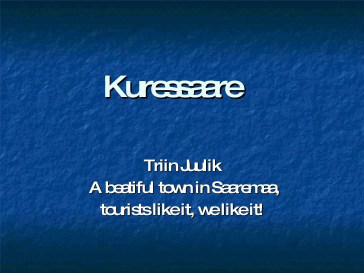 Welcome to Kuressaare