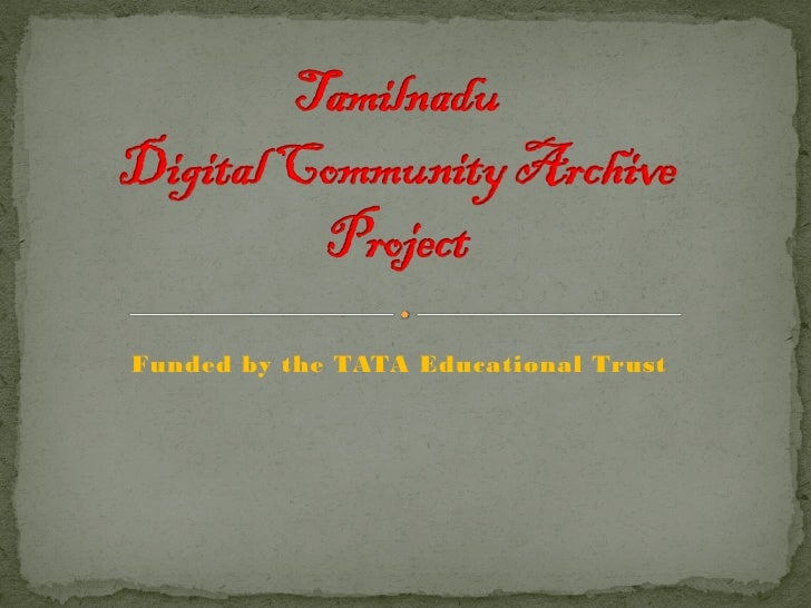 Funded by the TATA Educational Trust
