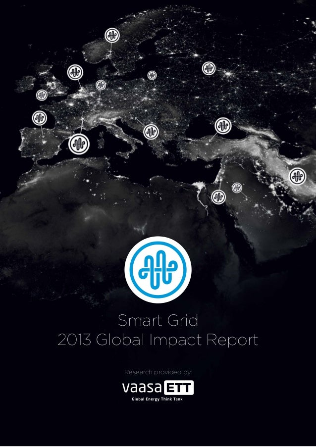 Smart Grid 2013 Global Impact Report Research provided by: