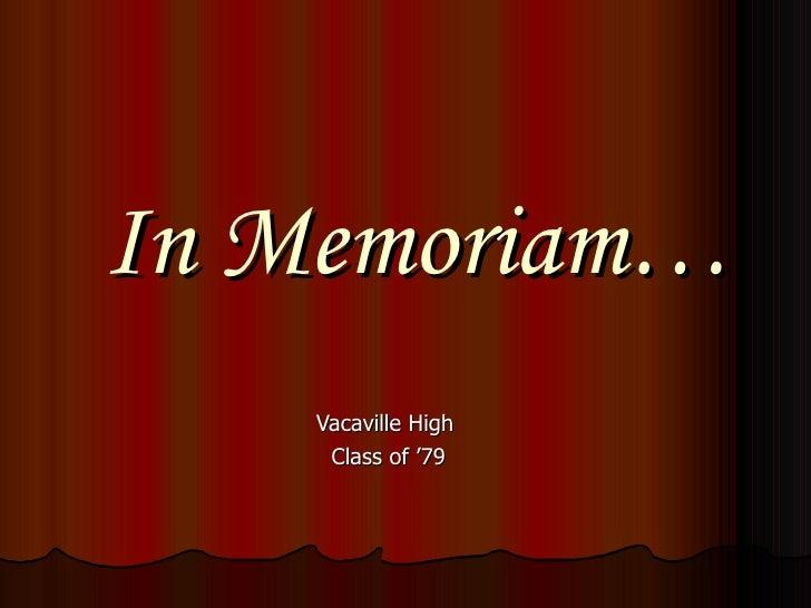 In Memoriam… Vacaville High  Class of '79