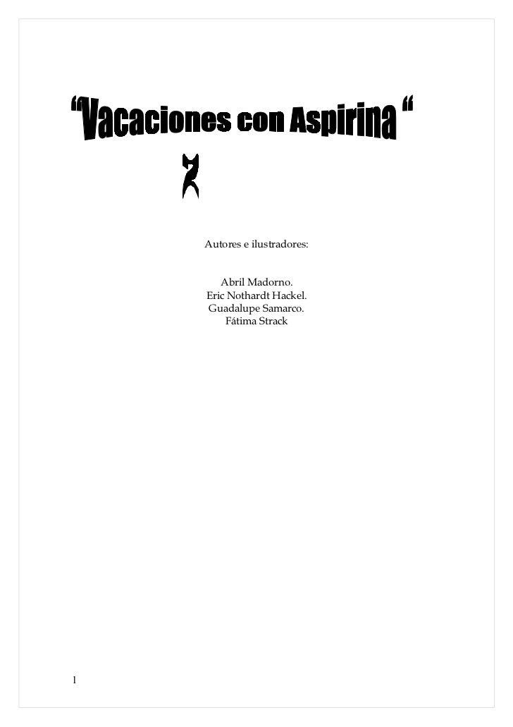 Vacaciones con aspirinas 2 part 3