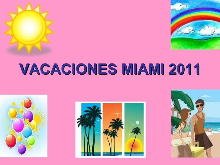 Vacaciones miami 2011