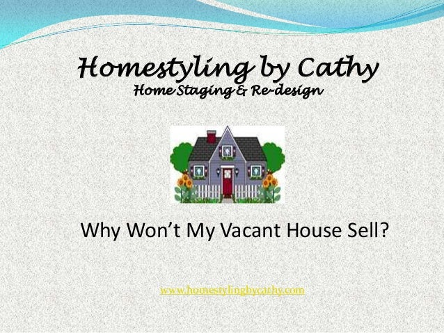 Help|!! Why Won't My (Vacant) House Sell?