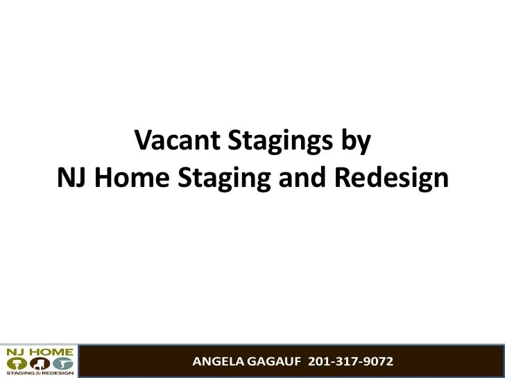 Vacant Stagings byNJ Home Staging and Redesign