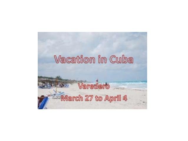 Vacation in cuba1