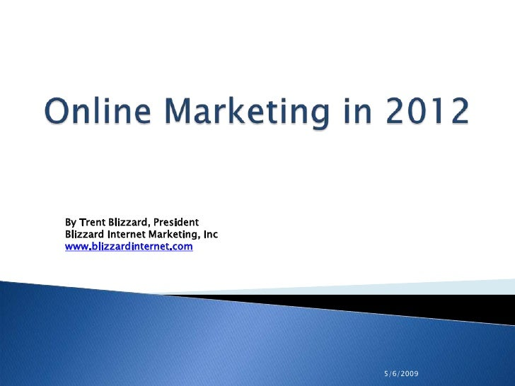 Online Marketing in 2012: Future Trends in Online Marketing for Hotel, Resorts and Vacation Rentals