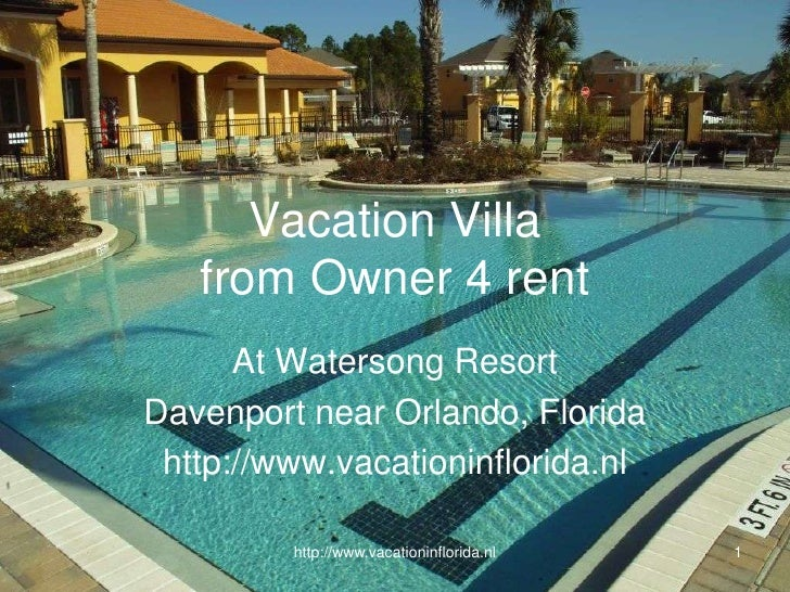 http://www.vacationinflorida.nl<br />1<br />Vacation Villafrom Owner 4 rent<br />At Watersong Resort<br />Davenport near O...