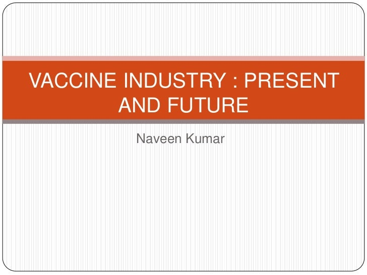 Vaccine industry overview