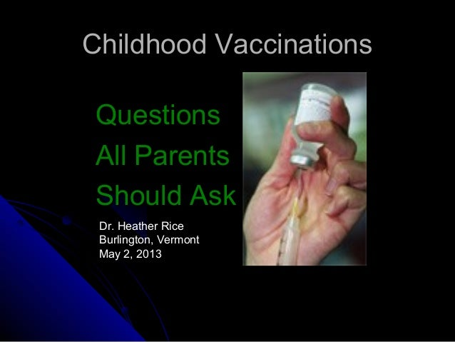 Childhood Vaccinations: Questions All Parents Should Ask