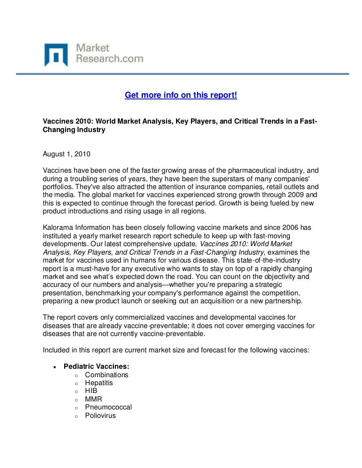 Get more info on this report!Vaccines 2010: World Market Analysis, Key Players, and Critical Trends in a Fast-Changing Ind...